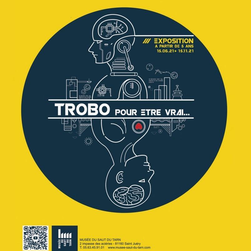 Trobo - Exposition - Musée du Saut du Tarn