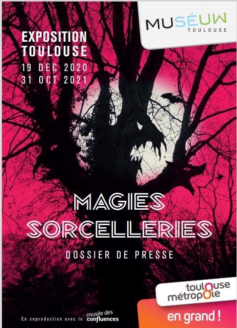 Muséum de Toulouse - Dossier de presse - Magies Sorcelleries